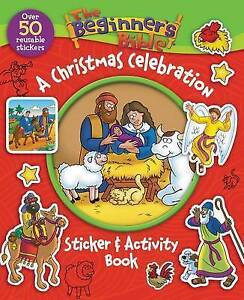The Beginner's Bible A Christmas Celebration Sticker and Activity Book by...