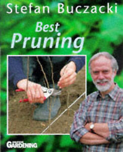 "Good, Best Pruning (""Amateur Gardening"" Guide), Gardening, Amateur, Buczacki, Dr"