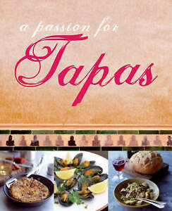 A Passion for Tapas, LOVE FOOD, Very Good Book