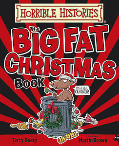 Big Fat Christmas Book (Horrible Histories), Deary, Terry, Good Book