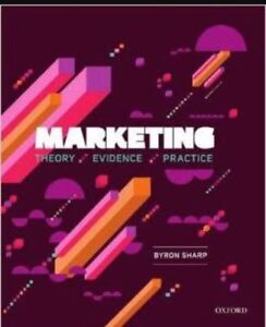 Marketing: theory, evidence and practice. Byron SHARP Allenby Gardens Charles Sturt Area Preview