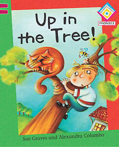 Graves, Sue Up in the Tree! (Reading Corner Phonics) Very Good Book