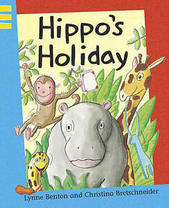 Benton, Lynne Hippo's Holiday (Reading Corner) Very Good Book