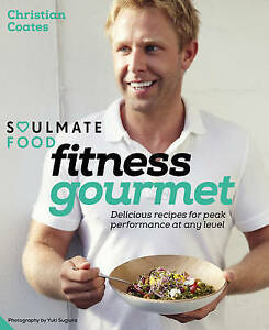 Fitness Gourmet Delicious recipes for peak performance at any l 9781909342828 - <span itemprop='availableAtOrFrom'>Camberley, Surrey, United Kingdom</span> - Fitness Gourmet Delicious recipes for peak performance at any l 9781909342828 - Camberley, Surrey, United Kingdom