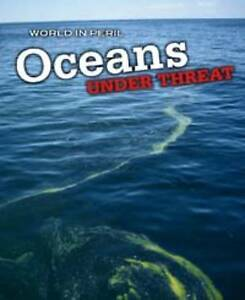Oceans-Under-Threat-World-in-Peril-Mason-Paul-0431020639-New-Book