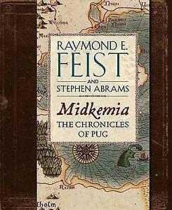 Midkemia: The Chronicles of Pug, Raymond E. Feist