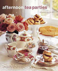 Afternoon Tea Parties: 1-ExLibrary