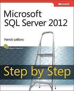 LeBlanc, Patrick-Microsoft Sql Server 2012 Step By Step  BOOK NEW