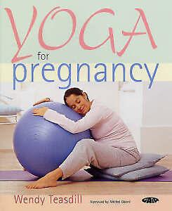 Yoga for Pregnancy, Teasdill, Wendy,