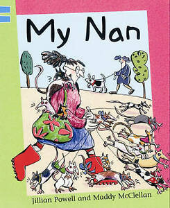 Powell, Jillian, Reading Corner: My Nan: Blue level 2, Very Good Book