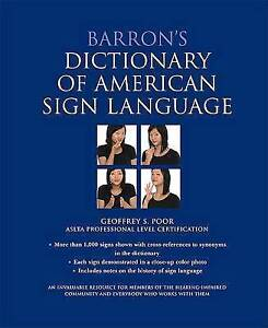 NEW Barron's Dictionary of American Sign Language by Geoffrey Poor M.S.