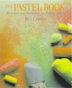 The Pastel Book von Bill Creevy (1999, Taschenbuch)