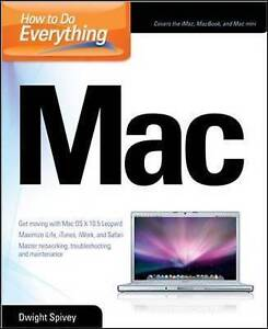 How to Do Everything Mac, Spivey, Dwight, Very Good Book