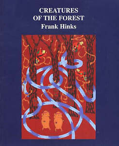Hinks-Creatures Of The Forest, The  BOOK NEW
