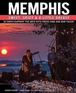 Memphis: Sweet, Spicy & a Little Greasy by Schadt, Susan -Hcover