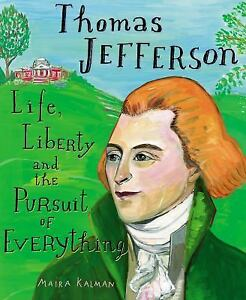 THOMAS JEFFERSON (9780399240409) - MAIRA KALMAN (SCHOOL ...