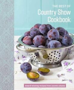THE BEST OF COUNTRY SHOW COOKBOOK Brand New Hardback Fast & Free Shipping BB
