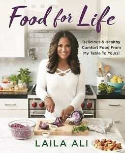 Food for Life by Leda Scheintaub and Laila Ali (2018, Hardcover)