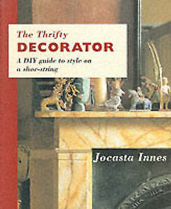 The Thrifty Decorator by Jocasta Innes (Paperback, 1996)