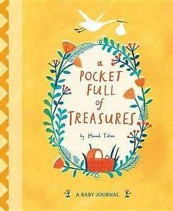 A Pocket Full of Treasures: A Baby Journal by Tolson, Hannah -Hcover