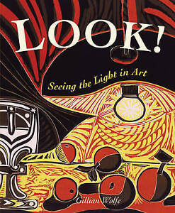 New LOOK! SEEING THE LIGHT IN ART Gillian Wolfe BRAND NEW PB BOOK