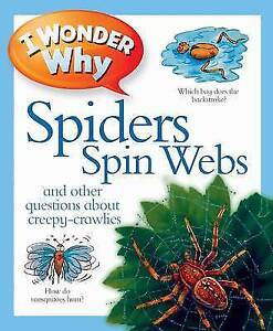 I Wonder Why Spiders Spin Webs by Amanda O'Neill-9780753431153-G019