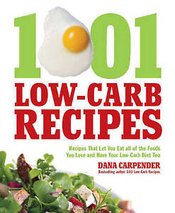 1001 Low-Carb Recipes, Dana Carpender