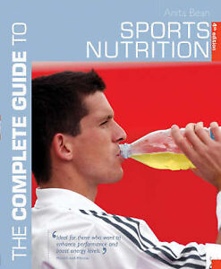 The Complete Guide to Sports Nutrition (Complete Guides), Anita Bean