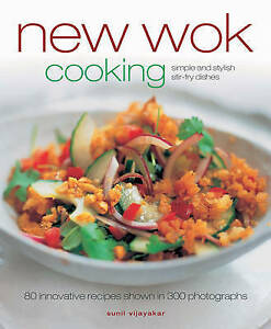 New Wok Cooking: Simple and Stylish Stir-Fry Dishes-ExLibrary