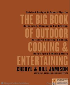 Big Book of outdoor cooking and Entertaining