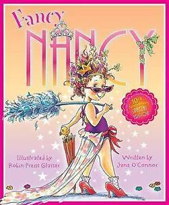 Fancy Nancy 10th Anniversary Edition By O'Connor, Jane -Hcover