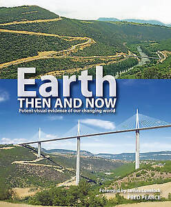 Earth Then and Now Pearce Fred New Book - Hereford, United Kingdom - Earth Then and Now Pearce Fred New Book - Hereford, United Kingdom