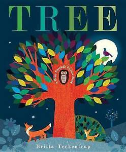 Tree: A Peek-Through Picture Book By Teckentrup, Britta -Hcover