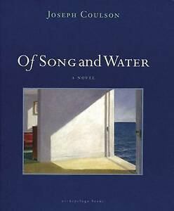 Of Song and Water, Joseph Coulson, Very Good Book