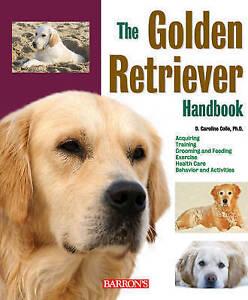 `Coile, D. Caroline`-The Golden Retriever Handbook  BOOK NEW