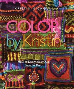 Color-by-Kristin-How-to-Design-Your-Own-Beautiful-Knits-by-Kristin-Nicholas