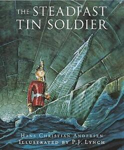The Steadfast Tin Soldier, Naomi Lewis, Hans Christian Andersen