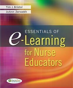 Essentials-of-e-Learning-for-Nurse-Educators-by-JoAnn-Zerwekh-and-Tim-J