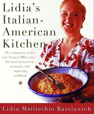 Lidia's Italian-American Kitchen by Bastianich, Lidia Matticchio