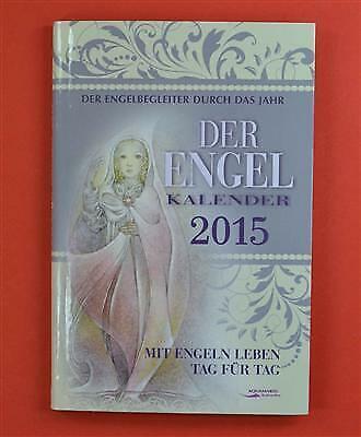 Der Engel-Kalender Engelkalender 2015 Aquamarin Verlag (- Kalender 2015)