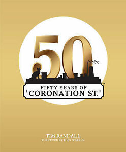 Fifty-Years-of-Coronation-Street-Tim-Randall-Book