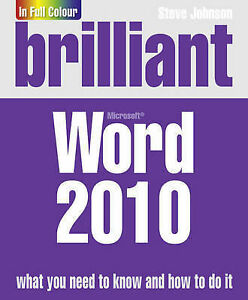 Brilliant Word 2010, Johnson, Mr Steve, Used; Good Book
