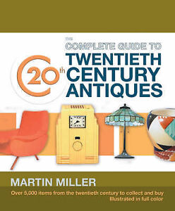 Complete-Guide-to-20th-Century-Antiques-Miller-Martin-Used-Good-Book