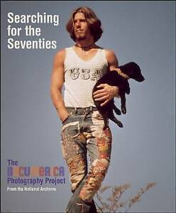 New SEARCHING FOR THE SEVENTIES National Archives DOCUMERICA PHOTOGRAPHY PROJECT