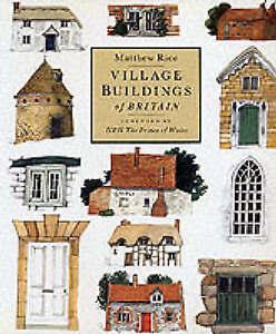 """VERY GOOD"" Village Buildings Of Britain, Rice, Matthew, Book"