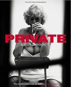 Private by Alison Jackson (Paperback, 2004)