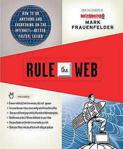 NEW BOOK Rule the Web by Mark Frauenfelder [Paperback]
