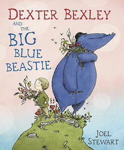 Dexter-Bexley-and-the-Big-Blue-Beastie-by-Joel-Stewart-Paperback-2008