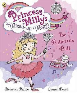 The Princess Milly and the Ballerina Ball-ExLibrary
