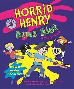 Horrid Henry Runs Riot: Bk. 12 (Horrid Henry Activity Book), Simon, Francesca, G